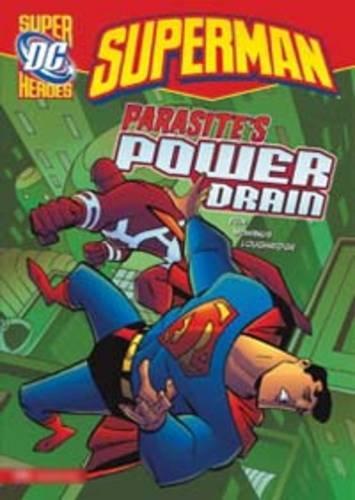 9781406218077: Parasite's Power Drain (DC Super Heroes: Superman)