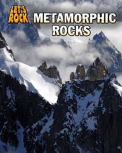 9781406219159: Metamorphic Rock (InfoSearch: Let's Rock)