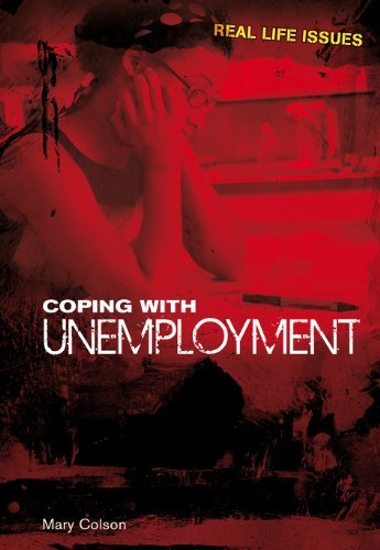 9781406219869: Coping with Unemployment (Real Life Issues)