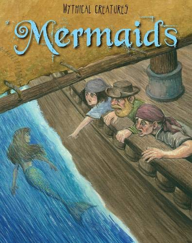9781406220346: Mermaids (Mythical Creatures)