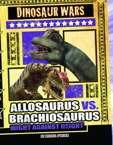 9781406220865: Allosaurus Vs Brachiosaurus (Dinosaur Wars)