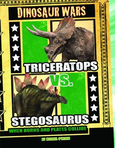9781406220889: Triceratops Vs Stegosaurus (Dinosaur Wars)