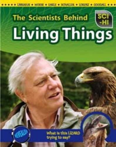 9781406221886: The Scientists Behind Living Things (Sci-Hi)