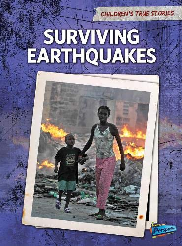 9781406222203: Surviving Earthquakes (Children's True Stories. Natural Disasters)