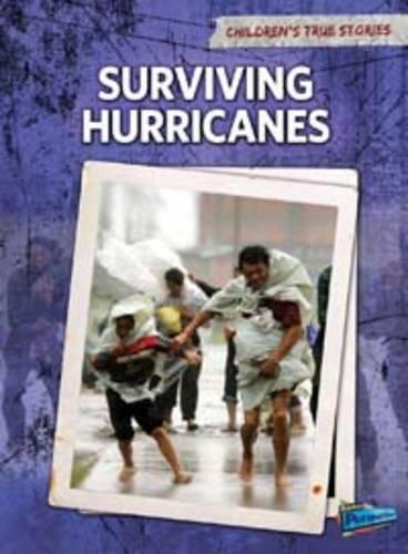 9781406222234: Surviving Hurricanes (Children's True Stories. Natural Disasters)