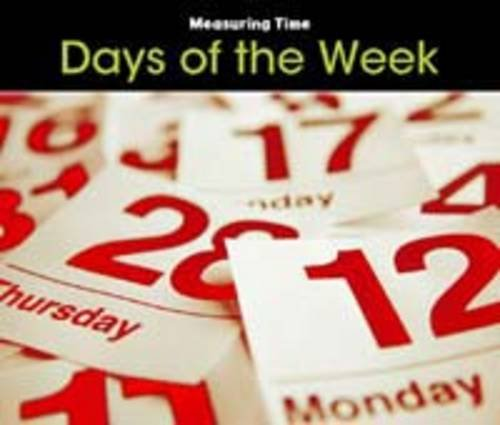Days of the Week (Measuring Time): Steffora, Tracey
