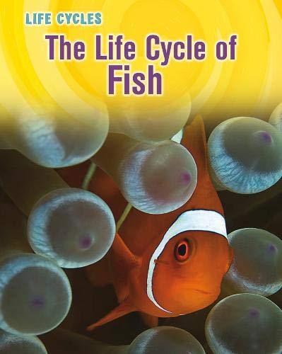 9781406223682: Life Cycle of Fish (Life Cycles)