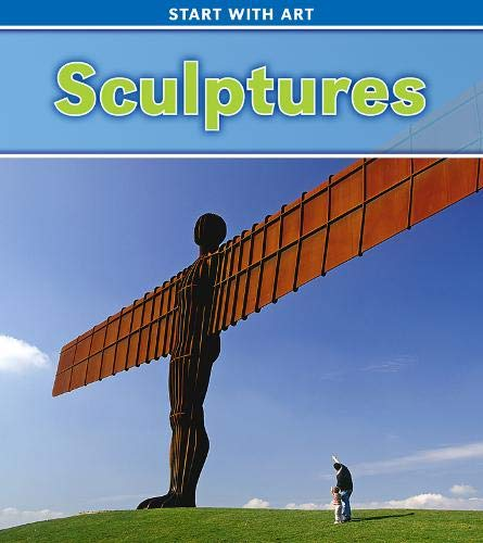 9781406224146: Sculptures (Read and Learn: Start with Art)