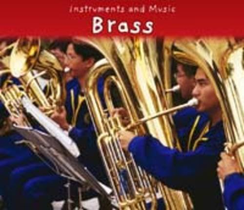 9781406224344: Brass (Instruments and Music)