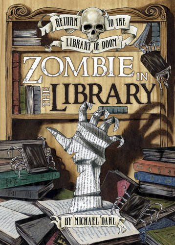 9781406225051: Zombie in the Library (Graphic Fiction: Return to the Library of Doom)