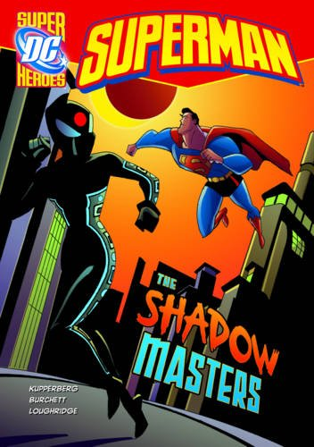 9781406225266: Shadow Masters (DC Super Heroes: Superman)