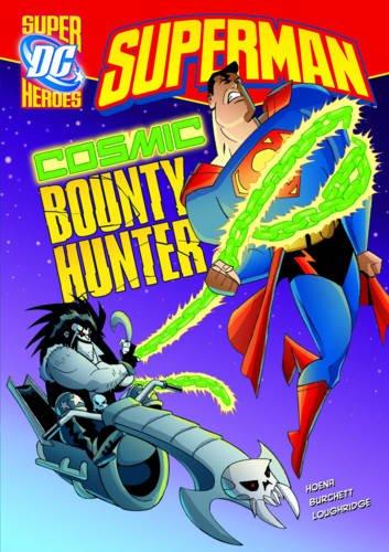 9781406225297: Cosmic Bounty Hunter (DC Super Heroes: Superman)