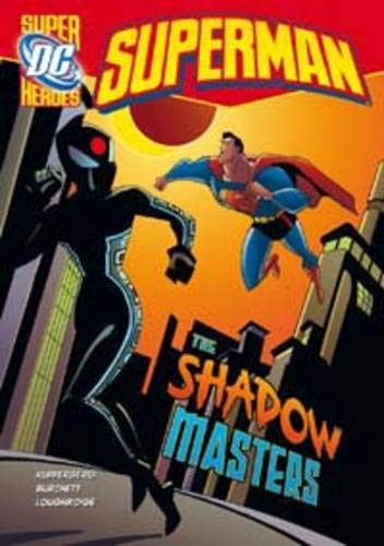 9781406225310: Shadow Masters (DC Super Heroes: Superman)