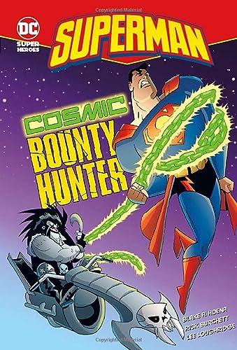 9781406225341: Cosmic Bounty Hunter (DC Super Heroes. Superman)