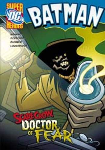 9781406225419: Scarecrow, Doctor of Fear (DC Super Heroes: Batman)