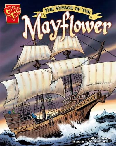 9781406225648: The Voyage of the Mayflower (Graphic Non Fiction: Graphic History)