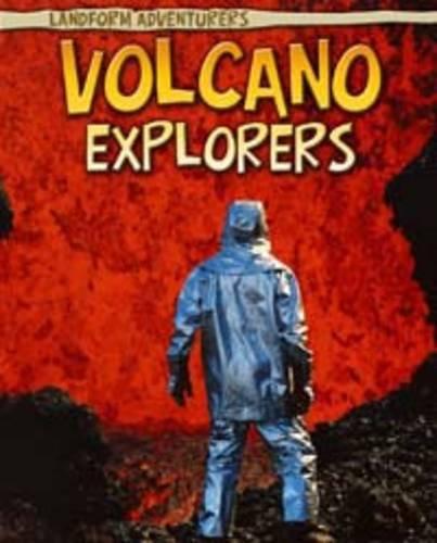 9781406225709: Volcano Explorers (Read Me!: Landform Adventurers)