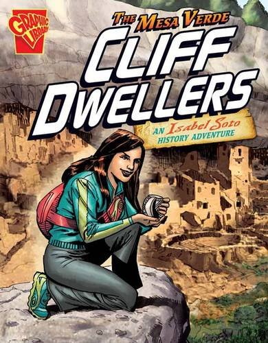 The Mesa Verde Cliff Dwellers (Graphic Library: Graphic Expeditions): Collins, Terry