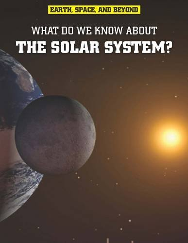9781406226270: What Do We Know about the Solar System (Raintree Freestyle: Earth, Space, and Beyond)