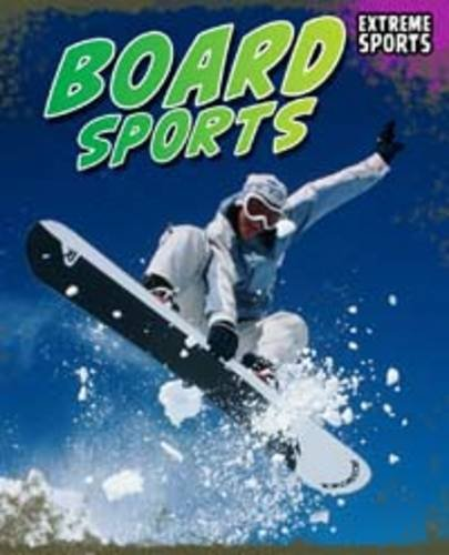 9781406226928: Board Sports (Extreme Sport)