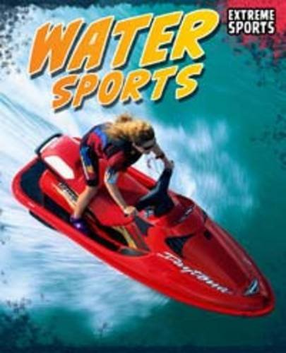 9781406227017: Water Sport (Extreme Sport)