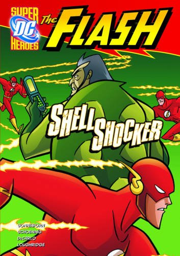 9781406227062: Shell Shocker (DC Super Heroes: The Flash)