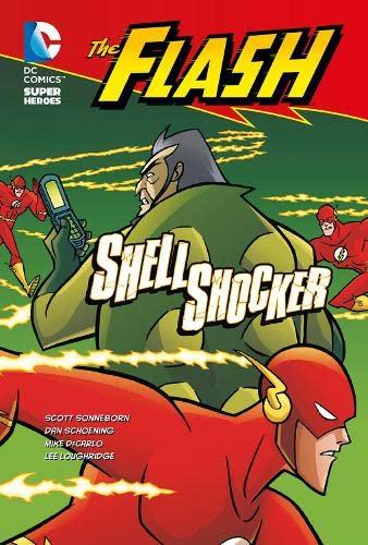 9781406227130: Shell Shocker (DC Super Heroes Flash)