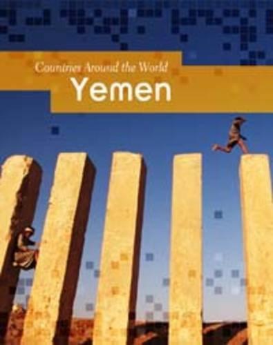 Yemen (Countries Around the World): Blashfield, Jean F.