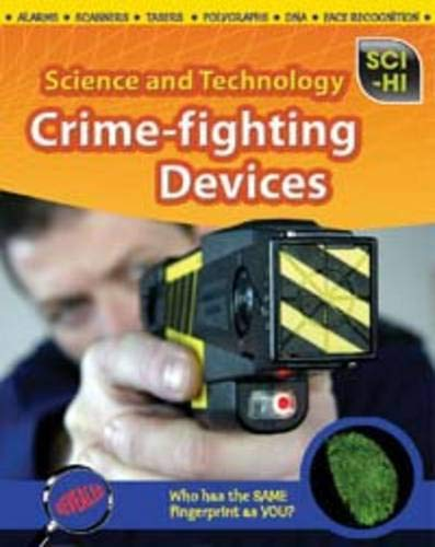 9781406228434: Science and Technology. Crime-Fighting Devices