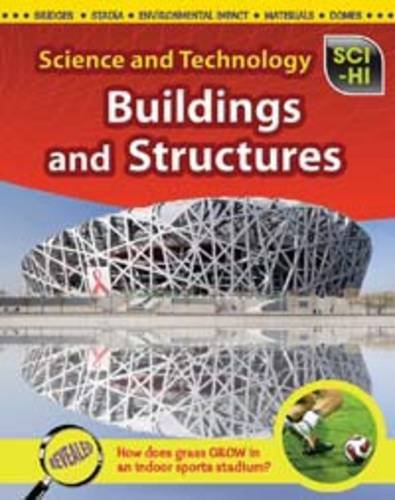 9781406228489: Buildings and Structures (Sci-hi: Science and Technology)