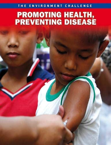 9781406228687: Promoting Health, Preventing Disease (Raintree Freestyle: The Environment Challenge)