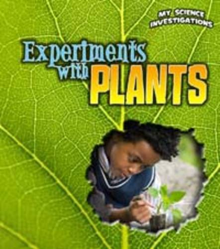 9781406229141: Experiments with Plants (Young Explorer: My Science Investigations)