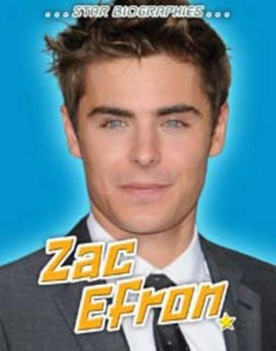 9781406229530: Zac Efron (Star Biographies)