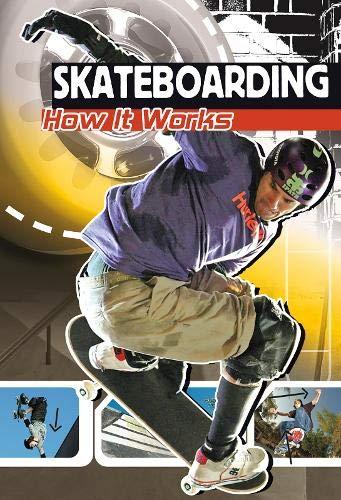 Skateboarding (Sports Illustrated Kids - The Science of Sport): Emily Sohn