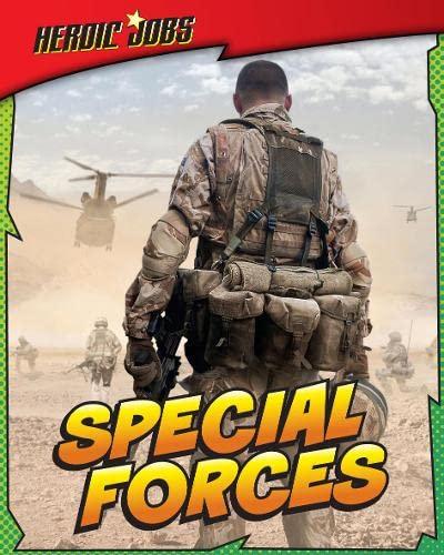 Special Forces (Read Me: Heroic Jobs): Labrecque, Ellen