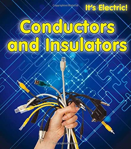 9781406232325: Conductors and Insulators (It's Electric! Book Band Level Gold)