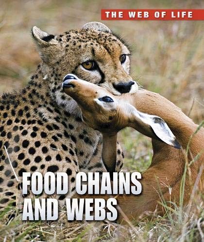 9781406232530: Food Chains and Webs (The Web of Life)