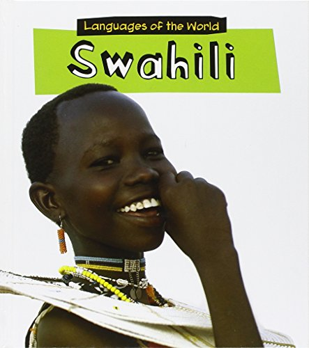 9781406232868: Swahili (Languages of the World)