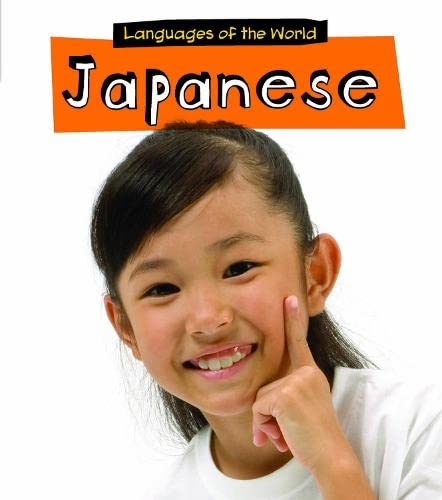 Japanese (Young Explorer: Languages of the World) (Multilingual Edition): Milles, Harriet