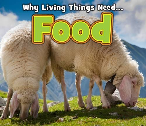 Food (Acorn: Why Living Things Need): Nunn, Daniel