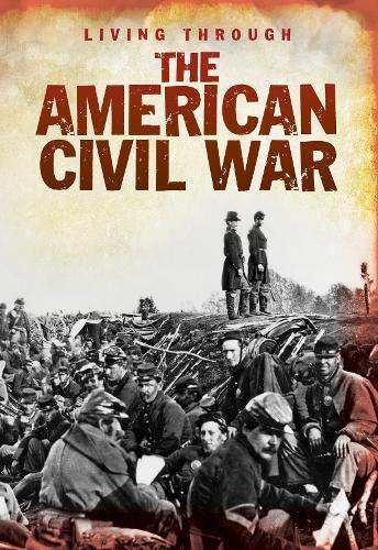 Living Through the American Civil War: Rees, Bob