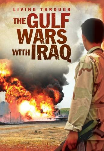 The Gulf Wars With Iraq (Living Through. . .): Bingham, Jane