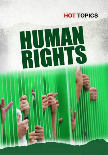 Human Rights (Hot Topics) (1406235024) by Mark Friedman