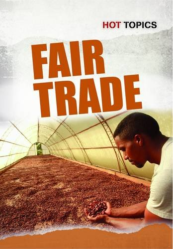 9781406235104: Fair Trade (Hot Topics)