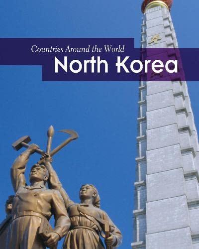 9781406235562: North Korea (Countries Around the World (Paperback))
