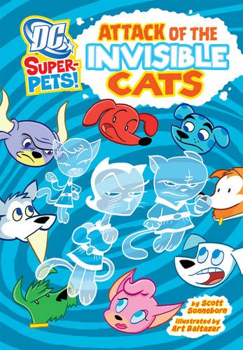 9781406236590: Attack of the Invisible Cats (DC Super-Pets)