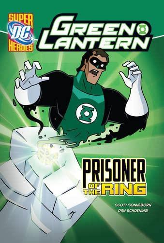 9781406236743: Prisoner of the Ring (DC Super Heroes. Green Lantern)