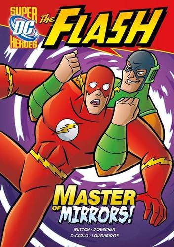 9781406236897: Master of Mirrors! (Dc Super Heroes)