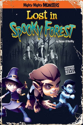 9781406237207: Lost in Spooky Forest (Mighty Mighty Monsters)