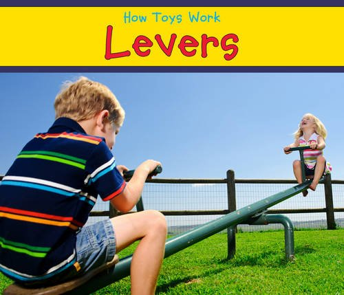 Levers (How Toys Work): Smith, Sian